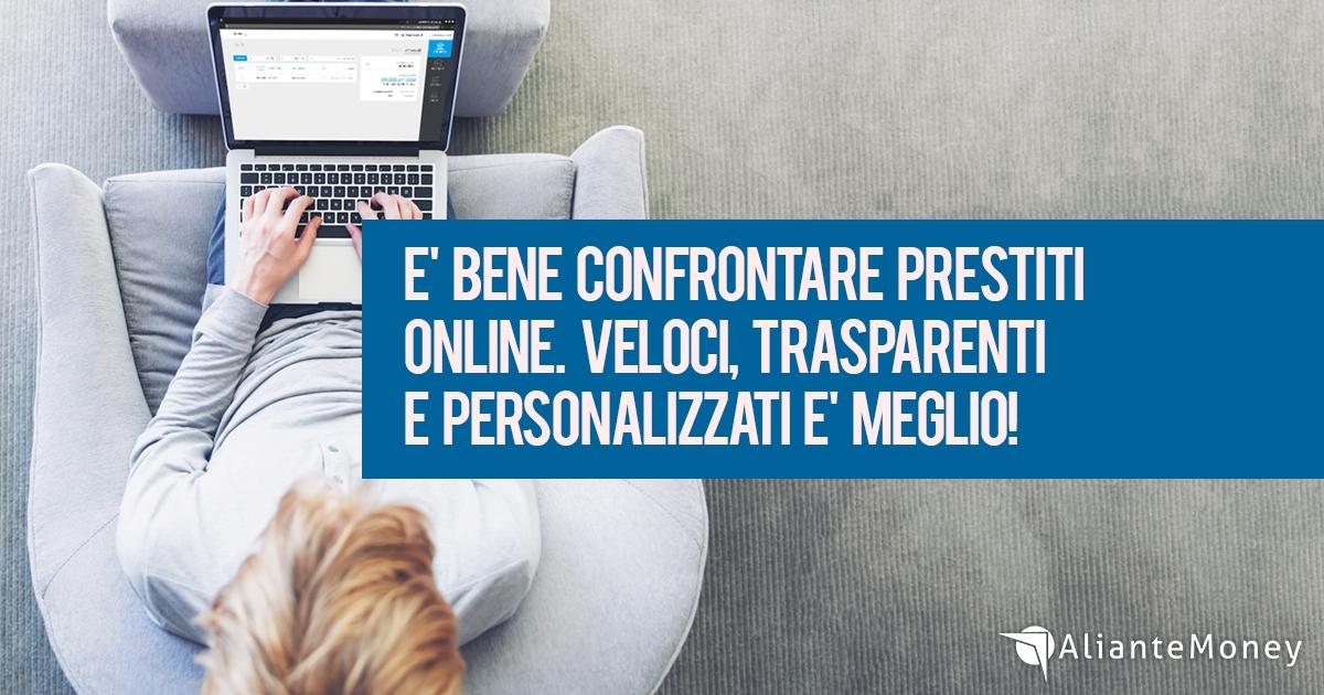 Confronto prestiti online, veloce e personalizzato e' meglio!