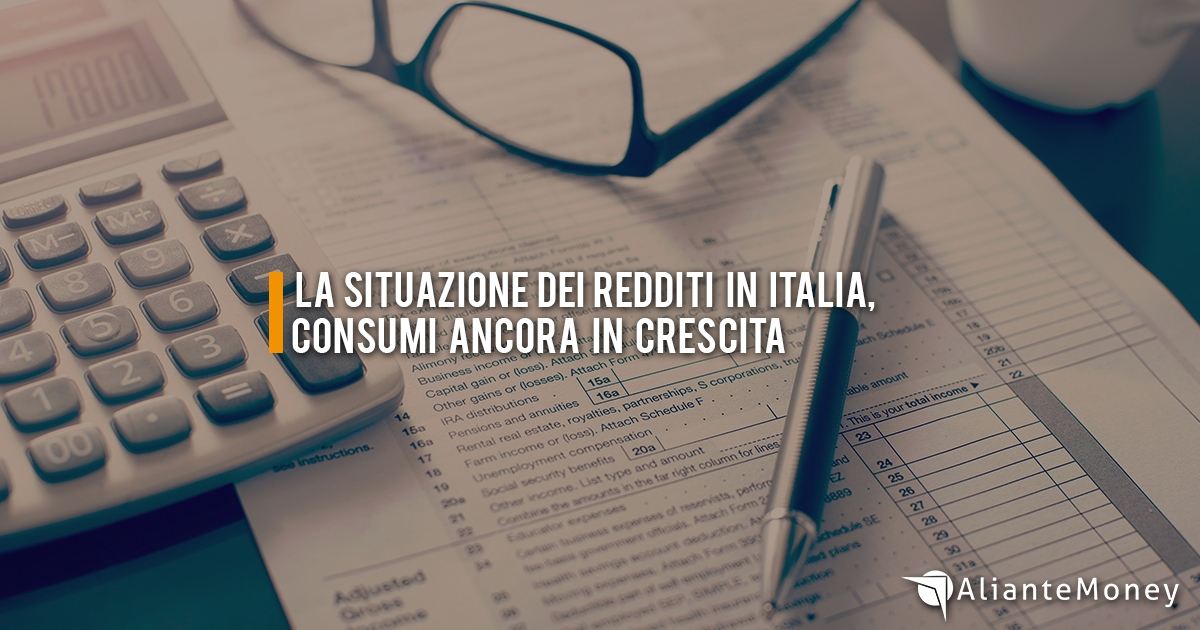 La situazione dei redditi in Italia, consumi ancora in crescita