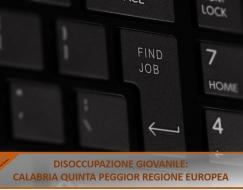 Disoccupazione giovanile, Calabria quinta peggior regione europea