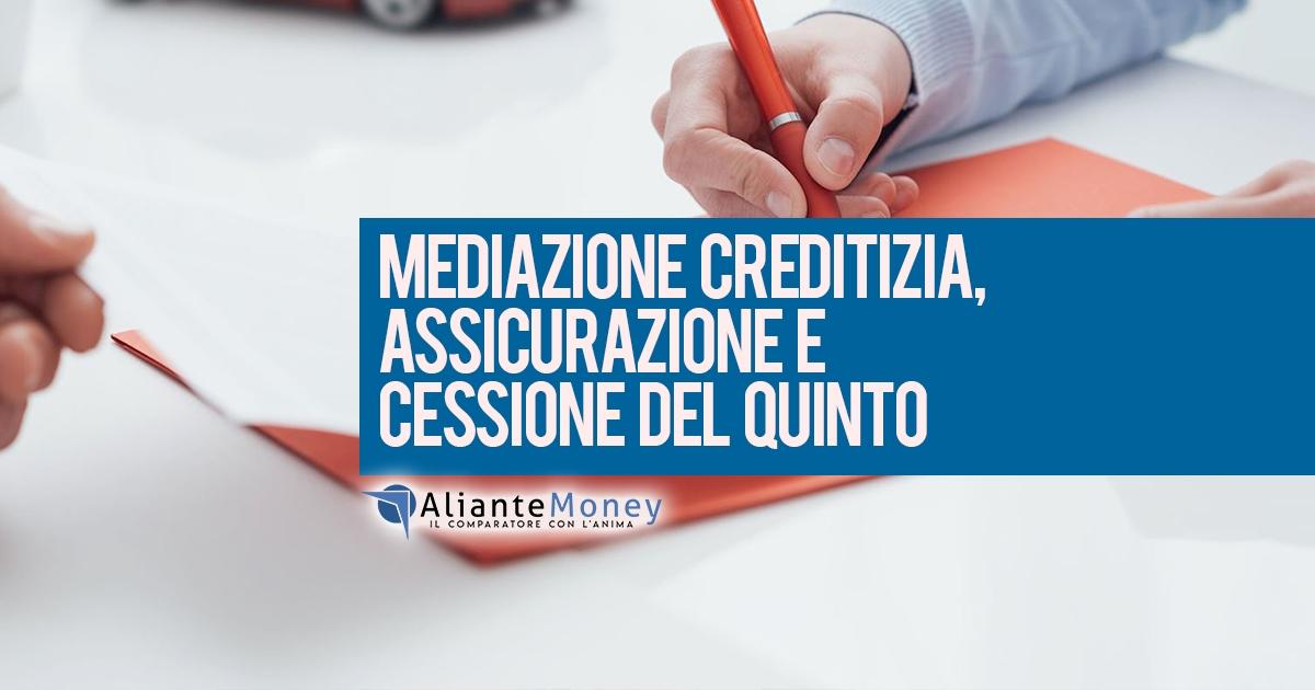 Mediazione creditizia, assicurazione e cessione del quinto